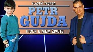 Petr Gujda- Palikerau (pisen o mem zivote) | Vlastni Tvorba | 2017