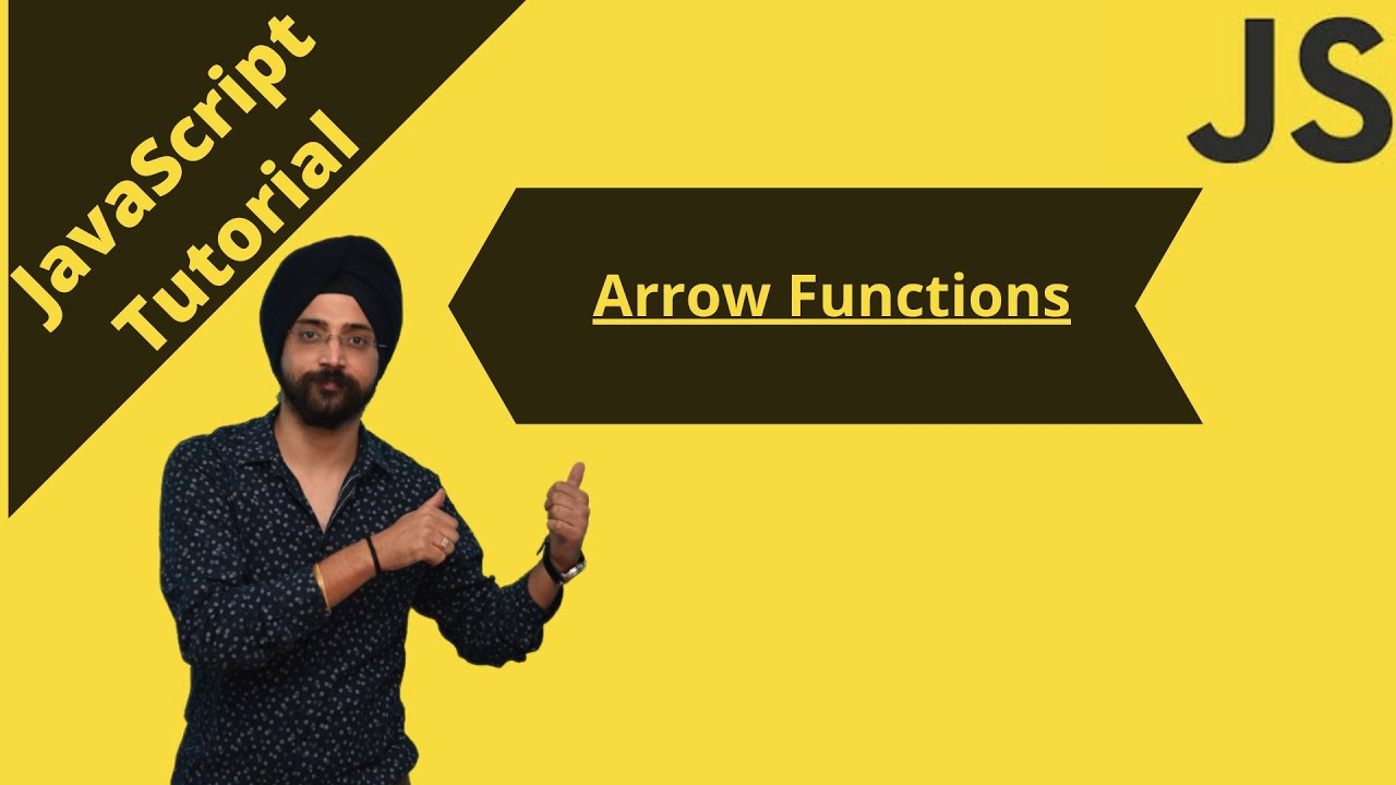 JavaScript Tutorial: Arrow Function in JavaScript | Arrow Function