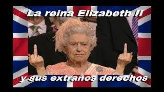Los extraños derechos exclusivos⚠️️de la reina Elizabeth II de UK