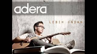 Video [FULL ALBUM] Adera - Lebih Indah [2011] download MP3, 3GP, MP4, WEBM, AVI, FLV Oktober 2017
