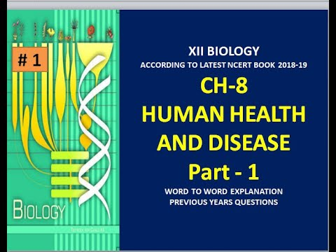 XII Bio Ch-8 Human Health and disease part-1 word to word explanation