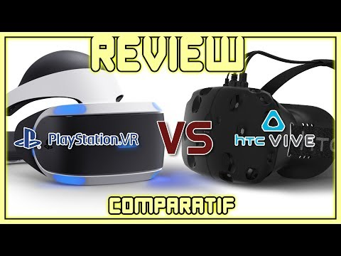 Comparatif Technique - HTC Vive Vs Playstation VR [# Partie 01]