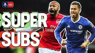 Best Super Subs in FA Cup History! | Henry, Giggs, Wright, Hazard, Deulofeu | Emirates FA Cup