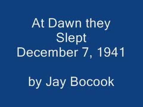 At Dawn they Slept (December 7, 1941)