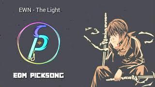 EWN - The Light NCS New 2019