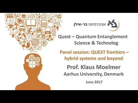 Quest Frontiers - Hybrid Systems and Beyond: Prof. K. Moelmer