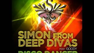Simon From Deep Divas feat Goody - Disco Dancer (Simon Original Radio Mix)