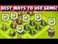 Clash Of Clans BEST WAY TO USE/SPEND GEMS | Ultimate Gemming Guide