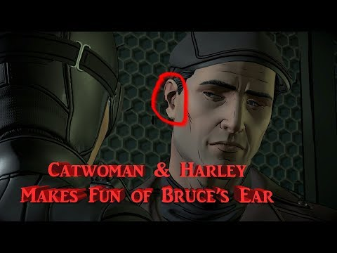 Catwoman & Harley makes fun of Bruce