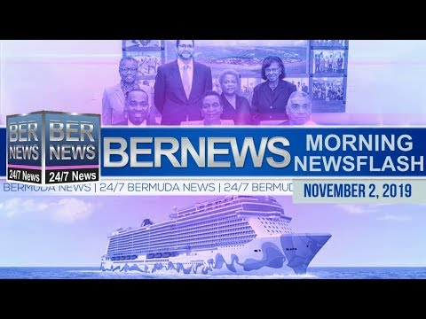 Bermuda Newsflash For Saturday, November 2, 2019