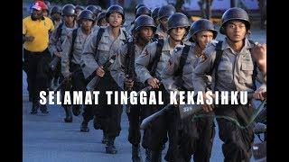 Selamat Tinggal Kekasih - versi Lagu Pendidikan Polisi