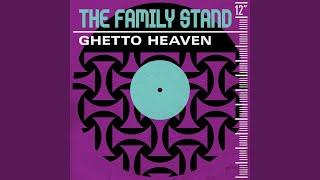 Ghetto Heaven (Soul II Soul Remix)