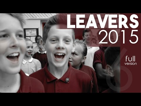 Leavers 2015 - Leavers Film (Full Version)