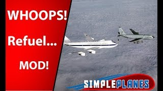 Refueling Time AGAIN?!? - Simple Planes - MOD SPOTLIGHT Mp3