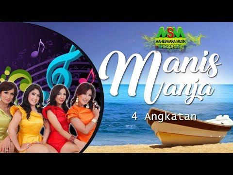 Manis Manja - 4 Angkatan [OFFICIAL]