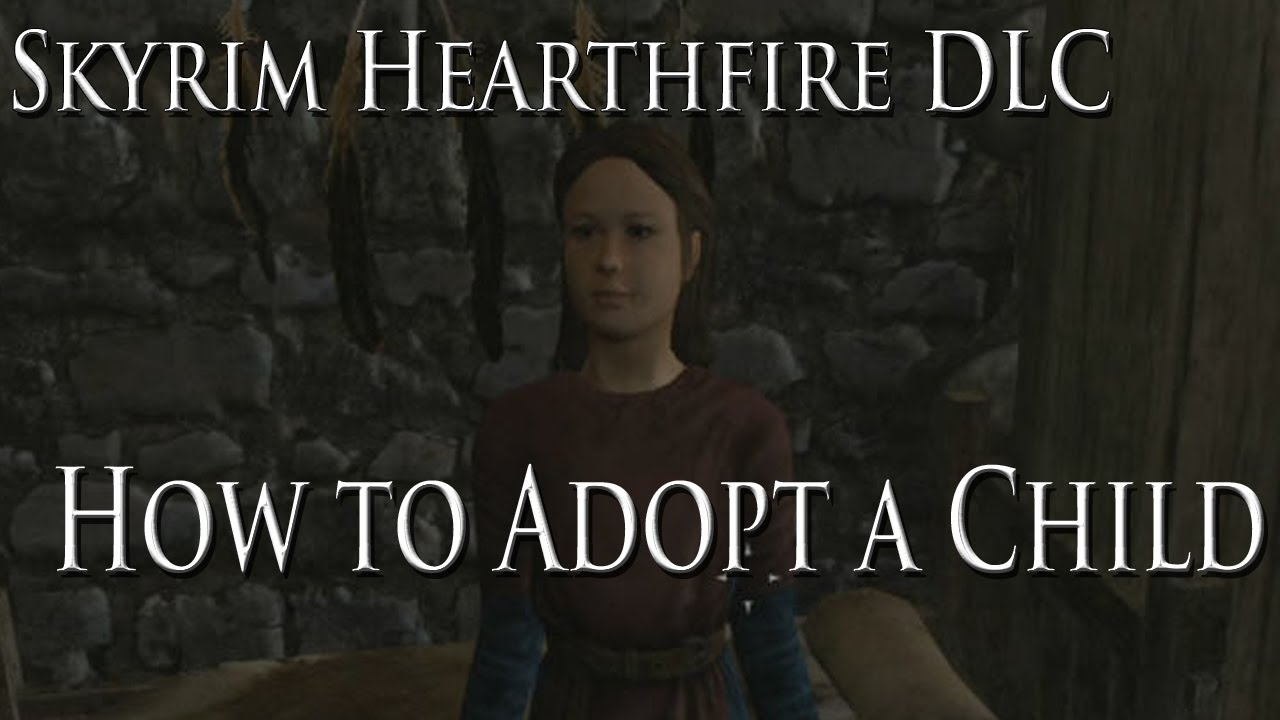 Skyrim Hearthfire Dlc  How To Adopt Children And Where To Find Them