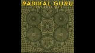 Radikal Guru - Subconscious (Full Album)