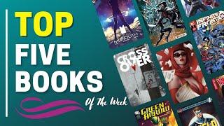 Top 5 Comic Books of the Week