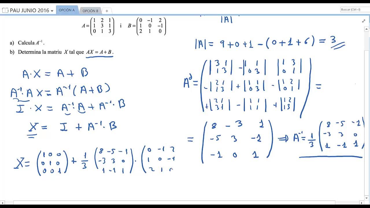 Matemáticas Aplicadas A Las Ciencias Sociales Ii Junio 2016 Opción A Youtube