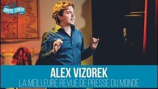 Alex Vizorek - La Meilleure Revue de Presse du Monde