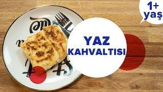 Bebekler için Peynirli Gözleme Tarifi   Yaz Kahvaltısı ile Ek Gıdaya Geçiş #4 (1 Yaş +)