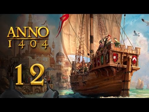 Let's Play Anno 1404 (Dawn of Discovery) - 12