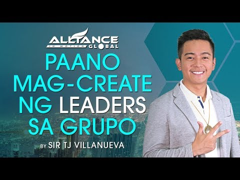 Paano Mag-Create ng Leaders sa Grupo by TJ Villanueva (AIM Global Marketing Team)
