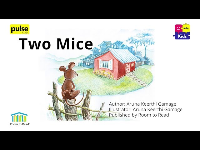 Two Mice - Read Aloud Videos with Room to Read