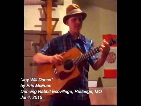 Joy Will Dance at Dancing Rabbit