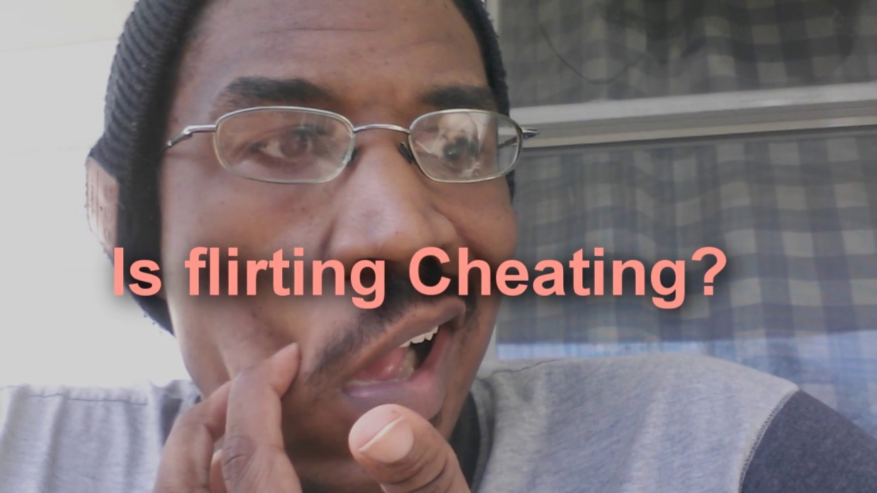 flirting vs cheating infidelity pictures 2017 youtube movies