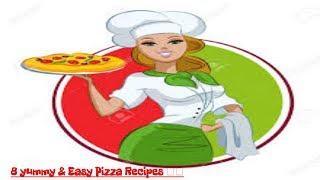 8 yummy & Easy Pizza Recipes 🍕🍕