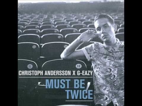 G-Eazy - Must Be Nice (feat. Johanna Fay) [Christoph Andersson Remix] UNRELEASED