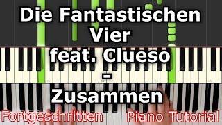 Die Fantastischen Vier feat. Clueso - Zusammen | Piano Tutorial | German