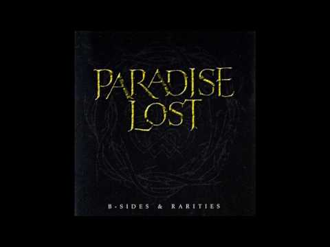 Paradise Lost - B-sides & Rarities (disc 1)