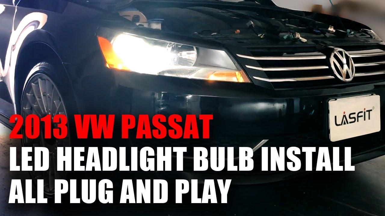 2013 Volkswagen Passat Plug Play Installation Of H7 Led Headlight Bulbs No Extra Parts Needed Youtube