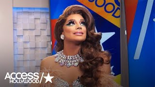 'RuPaul's Drag Race': Valentina On Her Relationship With RuPaul | Access Hollywood