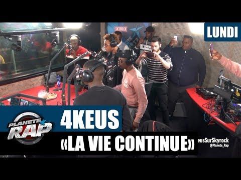 """Planète Rap - 4Keus """"La vie continue"""" #Lundi"""