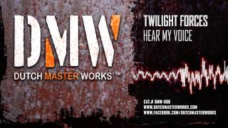 Twilight Forces - Hear My Voice [OFFICIAL]