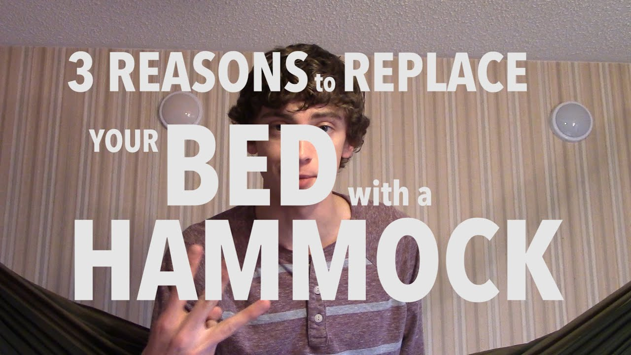 3 reasons to replace your bed with a hammock - youtube