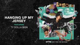 PnB Rock Hanging Up My Jersey Ft. Ty Dolla $ign [Official Audio]
