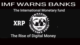 IMF RISE OF DIGITAL MONEY. Ripple Adoption Expands Banking Giant Santander Launches Payment Corridor