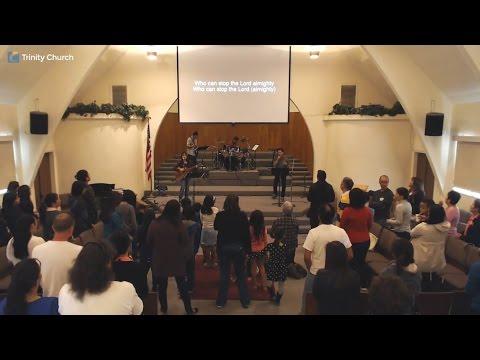 Trinity Church Sunday Worship Service 3/26/17 part 1