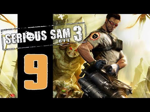 Let's Play Serious Sam 3: BFE - EP09 - Butt Monkeys! |