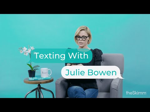 Julie Bowen texts with theSkimm