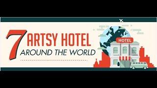 7 Artsy Hotels Around The World - Best Hotel in Sikar