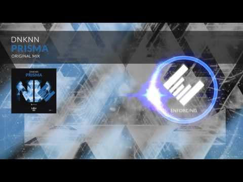 DNKNN - Prisma (Original Mix)