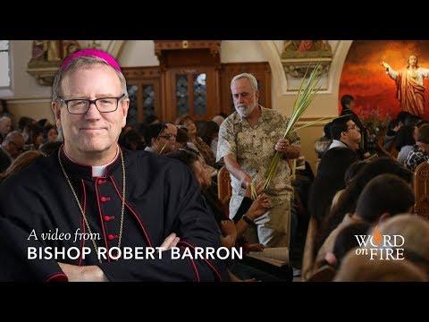 Bishop Barron Celebrates Palm Sunday