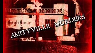 Amityville Horror |  Ronnie DeFeo Murders