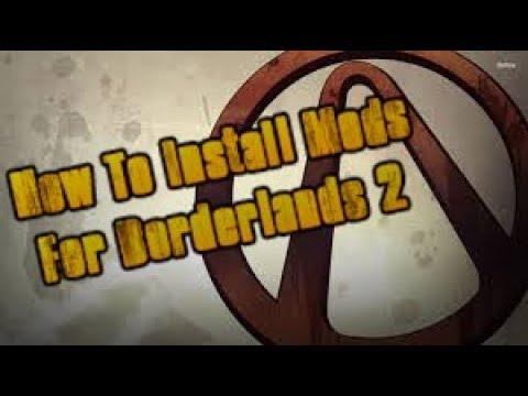 How to add Mods for Borderlands 2 » MentalMars