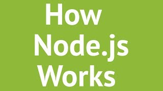 How Node.js Works